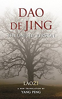 Dao De Jing: The United Version