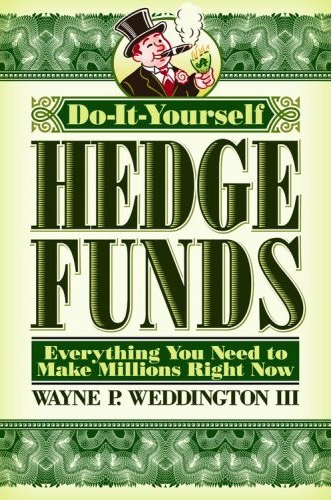 Do It Yourself Hedge Funds